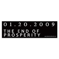 End of Prosperity - Taxpayers Bumper Bumper Sticker