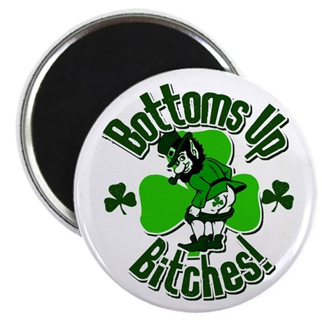 """Bottoms Up Bitches! 2.25"""" Magnet (10 pack)"""