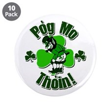 "Pog Mo Thoin 3.5"" Button (10 pack)"