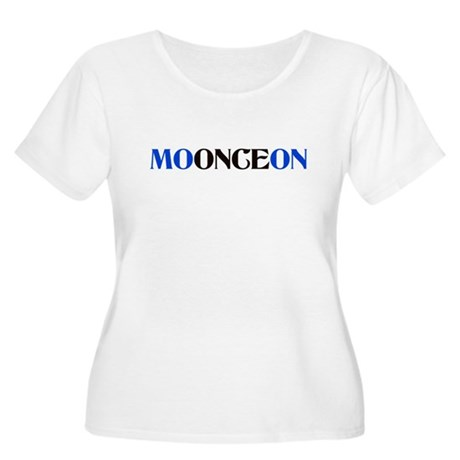 Once in a Blue Moon Women's Plus Size T-Shirt