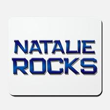 natalie rocks Mousepad