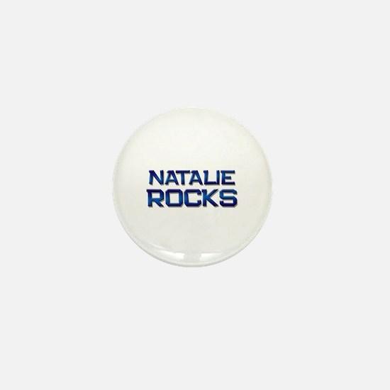 natalie rocks Mini Button