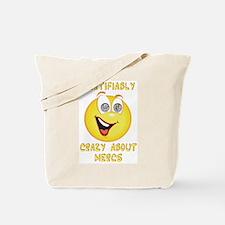 Crazy About Mercs Tote Bag