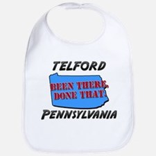 telford pennsylvania - been there, done that Bib