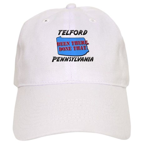 telford pennsylvania - been there, done that Cap