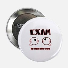 """Exam: its a four letter word 2.25"""" Button (100 pac"""