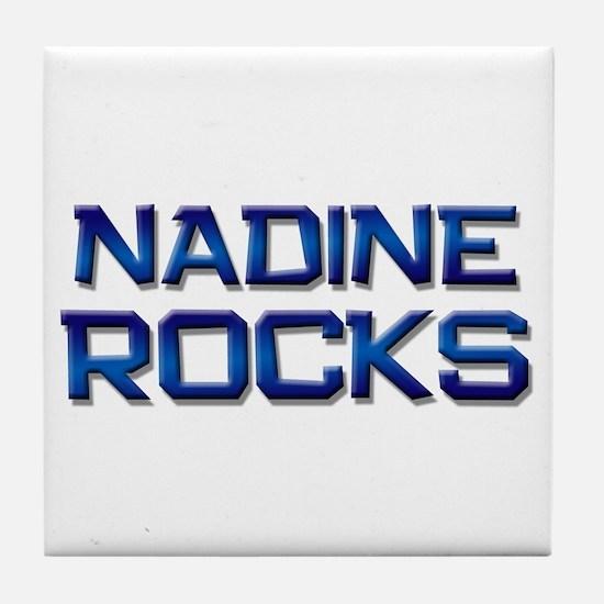 nadine rocks Tile Coaster