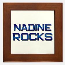 nadine rocks Framed Tile