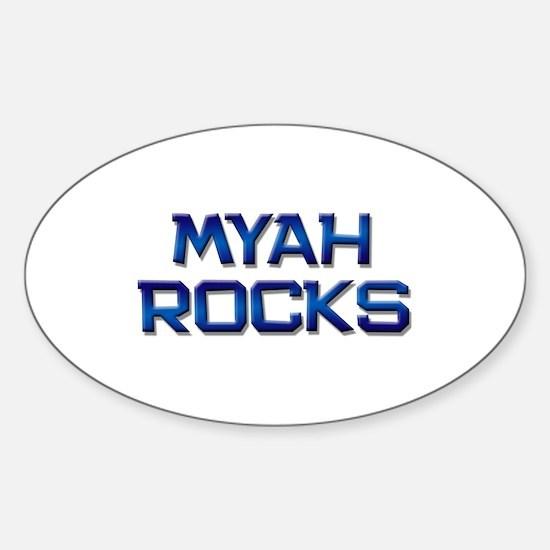 myah rocks Oval Decal