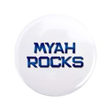 """myah rocks 3.5"""" Button"""