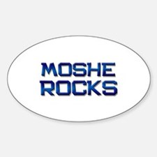 moshe rocks Oval Decal