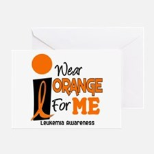 I Wear Orange For ME 9 Leukemia Greeting Card