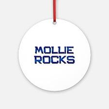mollie rocks Ornament (Round)