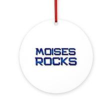moises rocks Ornament (Round)