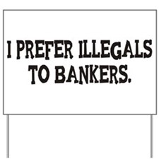 Bankers Yard Sign