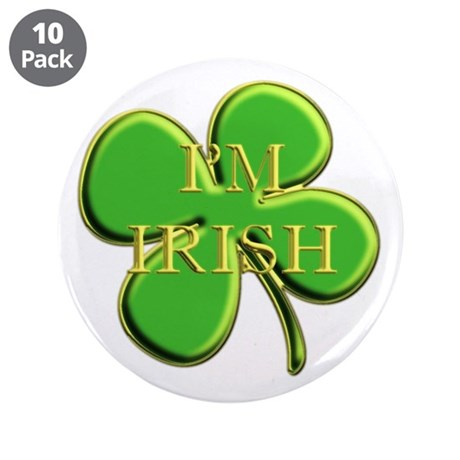 "I'm Irish 3.5"" Button (10 pack)"