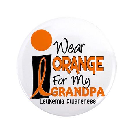 "I Wear Orange For My Grandpa 9 LEUK 3.5"" Button"