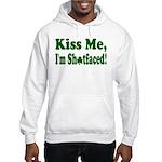 Kiss Me, I'm Shitfaced! Hooded Sweatshirt