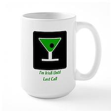 Last Call Irish- Mug