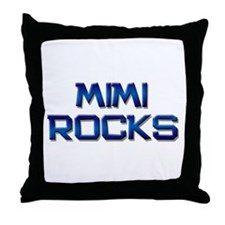 mimi rocks Throw Pillow