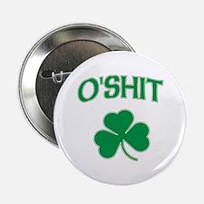 """O'Shit Irish Shamrock 2.25"""" Button"""