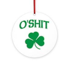 O'Shit Irish Shamrock Ornament (Round)