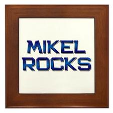 mikel rocks Framed Tile