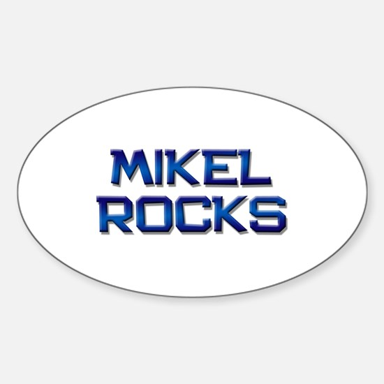mikel rocks Oval Decal
