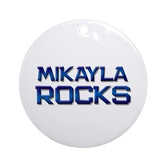 mikayla rocks Ornament (Round)