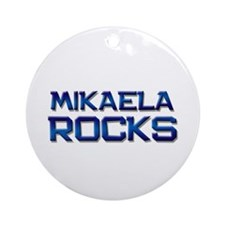 mikaela rocks Ornament (Round)
