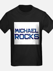 michael rocks T