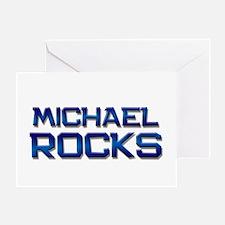 michael rocks Greeting Card
