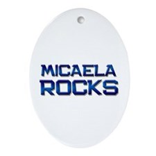 micaela rocks Oval Ornament