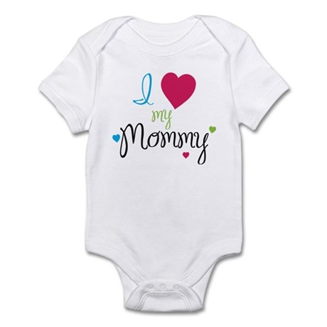 I love my Mommy! Infant Bodysuit