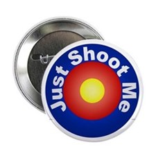 Just Shoot Me - Button