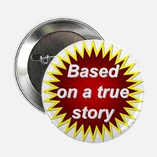 Based on True - Button