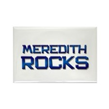 meredith rocks Rectangle Magnet