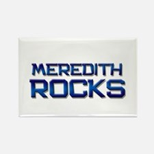 meredith rocks Rectangle Magnet