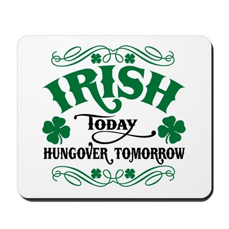 Irish Today Mousepad