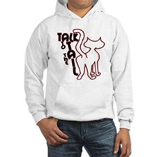 Talk to the Tail Hoodie