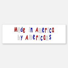 Buy American Bumper Bumper Bumper Sticker
