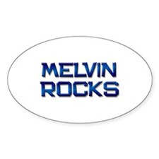 melvin rocks Oval Decal