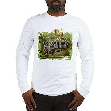 Yah Saves (Long Sleeve T-Shirt)