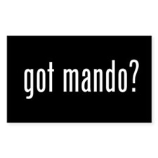 Got mando? Rectangle Decal