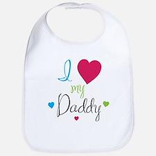 I love my Daddy! Bib