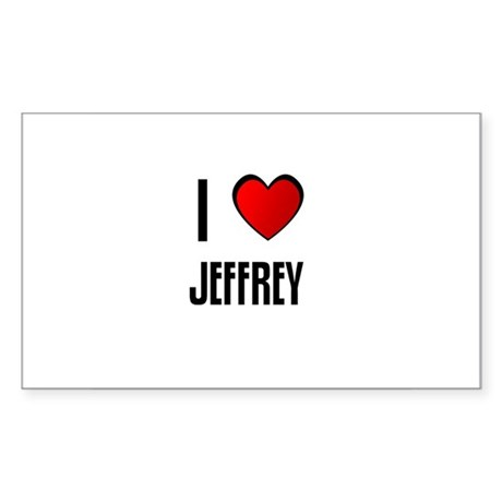 I LOVE JEFFREY Rectangle Sticker