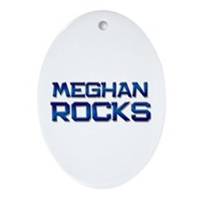 meghan rocks Oval Ornament