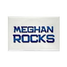 meghan rocks Rectangle Magnet