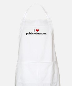 I Love public education BBQ Apron