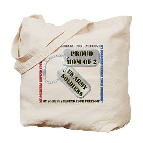 Proud Mom of 2 US Army Soldiers Tote Bag